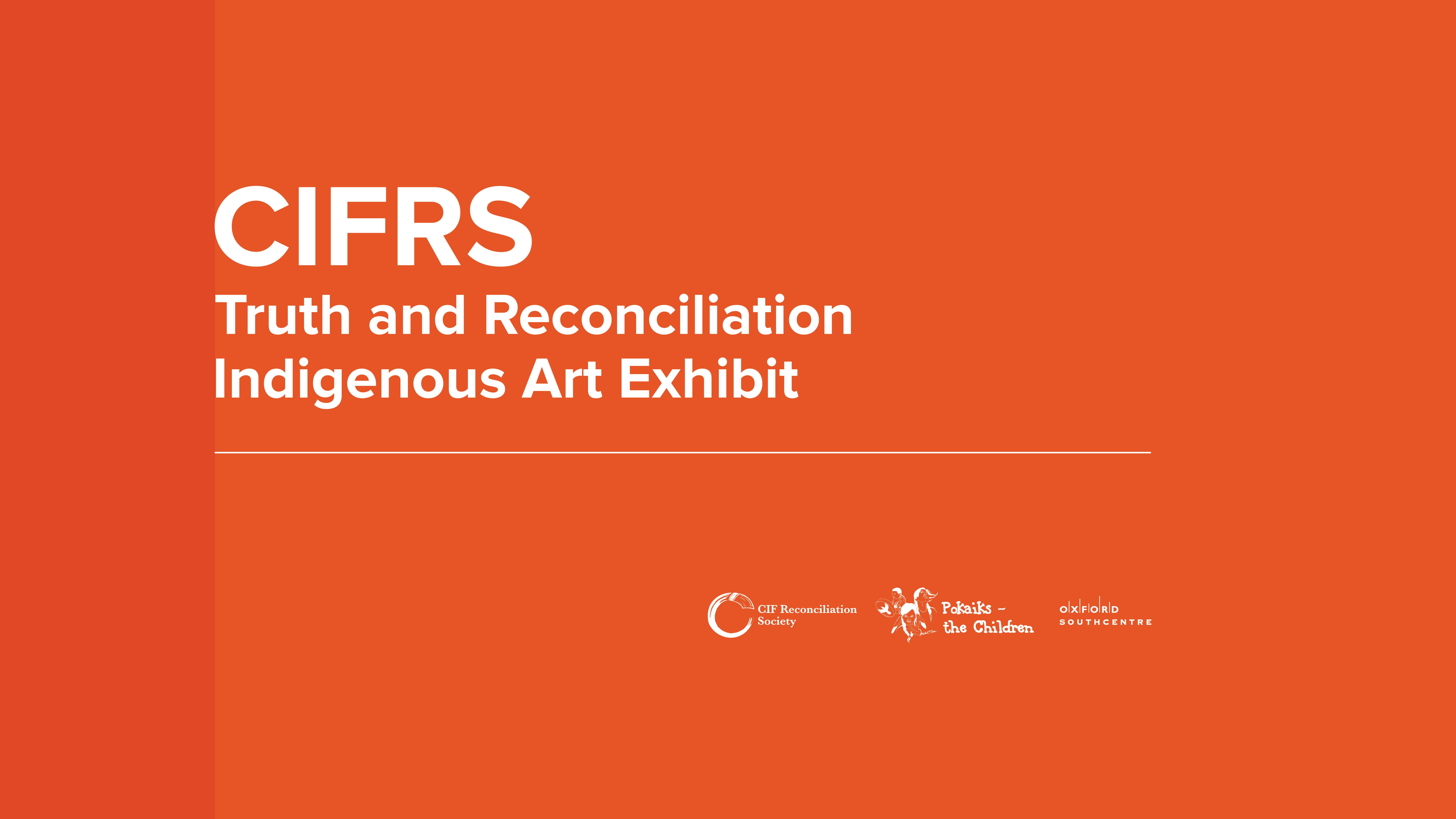 CIFRS Truth & Reconciliation Indigenous Art Exhibit